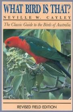 What Bird is That?: The Classic Guide to the Birds of Australia