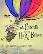 Cinderella and the Hot Air Balloon