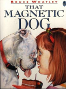 That Magnetic Dog