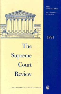 The Supreme Court Review: 1981 (Supreme Court Review)