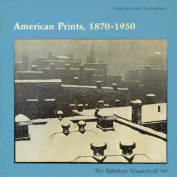 American Prints, 1870-1950