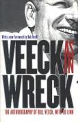 Veeck as in Wreck