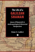 Life of a Galilean Shaman