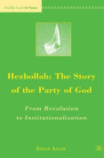 Hezbollah: The Story of the Party of God