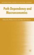 Path Dependency and Macroeconomics