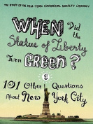 When Did the Statue of Liberty Turn Green?