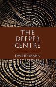 The Deeper Centre
