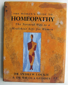 The Women's Guide to Homeopathy