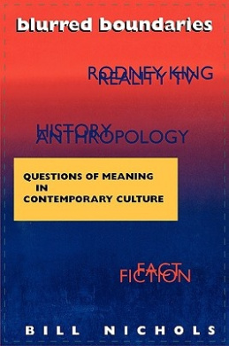 Blurred Boundaries: Questions of Meaning in Contemporary Culture