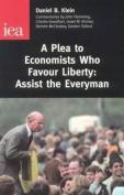 A Plea to Economists Who Favour Liberty