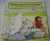 Togg and Leftover Diamond Ed