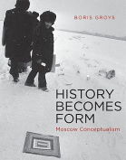 History Becomes Form