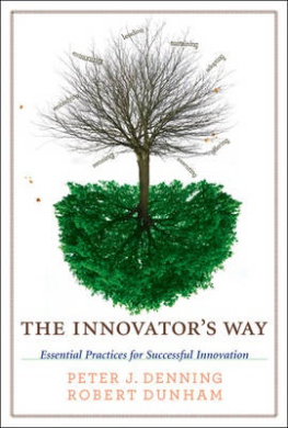 The Innovator's Way: Esssential Practices for Successful Innovation