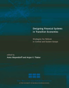 Designing Financial Systems in Transition Economies