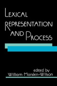 Lexical Representation and Process