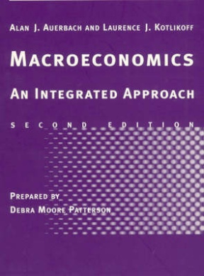 Macroeconomics: An Integrated Approach: Study Guide