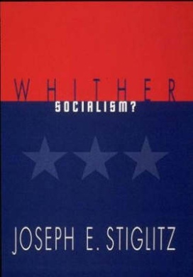 Whither Socialism? (Wicksell Lectures)
