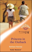 Princess in the Outback (Romance S.) [Board book]