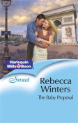 The Baby Proposal (Romance S.) [Board book]