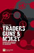 Traders, Guns and Money
