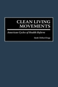 Clean Living Movements