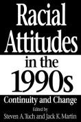 Racial Attitudes in the 1990s
