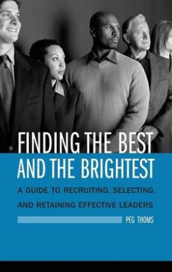 Finding the Best and Brightest