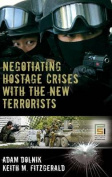 Negotiating Hostage Crises with the New Terrorists