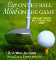Eye on the Ball, Mind on the Game