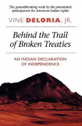 Behind the Trail of Broken Treaties