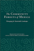 The Community Forests of Mexico