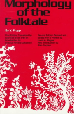 Morphology of the Folktale: Second Edition (American Folklore Society Bibliographical and Special Series)