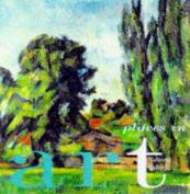 Places in Art (Fine Art S.)