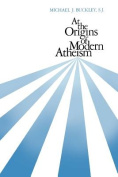 At the Origins of Modern Atheism