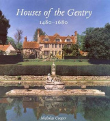 Houses of the Gentry, 1480-1680