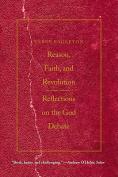 Reason, Faith, and Revolution