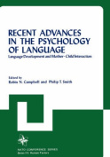 Recent Advances in the Psychology of Language