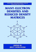 Many-electron Densities and Reduced Density Matrices