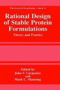 Rational Design of Stable Protein Formulations
