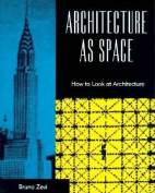 Architecture as Space