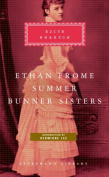 Ethan Frome, Summer, Bunner Sisters (Everyman's Library