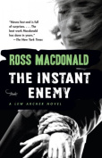 Instant Enemy, the (Lew Archer Novels