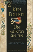 Un Mundo Sin Fin = World Without End [Spanish]