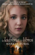 La Ladrona de Libros = The Book Thief [Spanish]