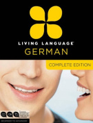 Living Language German, Complete Edition [Audio]