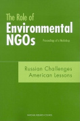 The Role of Environmental NGOs, Russian Challenges, American Lessons