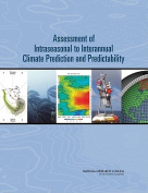 Assessment of Intraseasonal to Interannual Climate Prediction and Predictability
