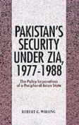 Pakistan's Security Under Zia