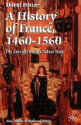 A History of France, 1460-1560