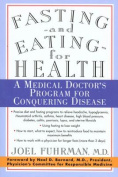 Fasting--and Eating--for Health